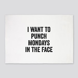 I Want To Punch Mondays In The Face 5'x7'Area Rug