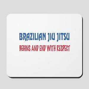 Brazilian Jiu-Jitsu Begins and end with Mousepad
