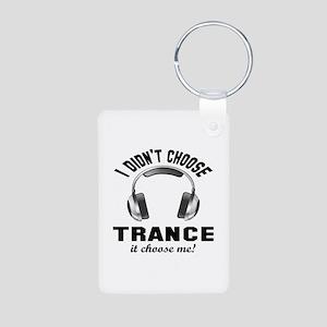 I didn't choose Trance Aluminum Photo Keychain