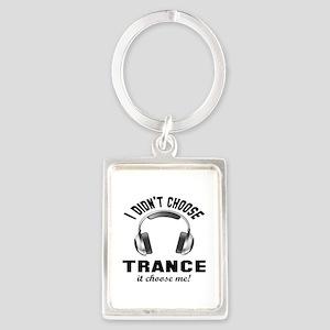 I didn't choose Trance Portrait Keychain