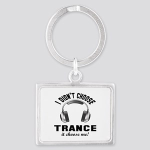 I didn't choose Trance Landscape Keychain