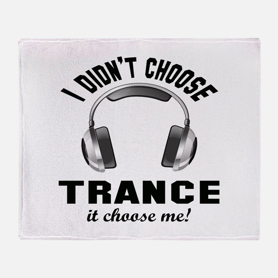 I didn't choose Trance Throw Blanket