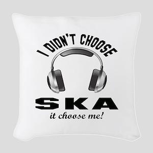 I didn't choose Ska Woven Throw Pillow