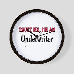 Trust Me I'm an Underwriter Wall Clock