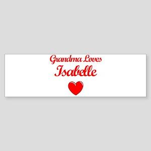Grandma Loves Isabelle Bumper Sticker