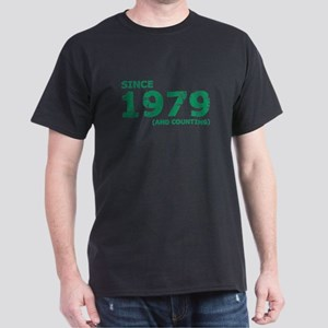 Since 1979 (and counting) T-Shirt