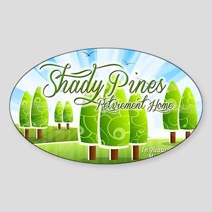 Shady Pines Retirement Home Sticker