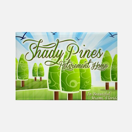 Shady Pines Retirement Home Magnets