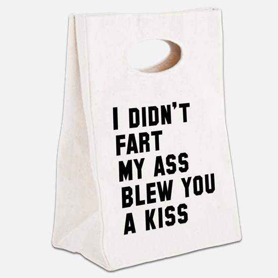 I Didn't Fart Canvas Lunch Tote