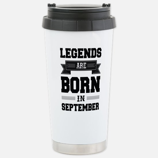 Legends Are Born In September Thermos Mug