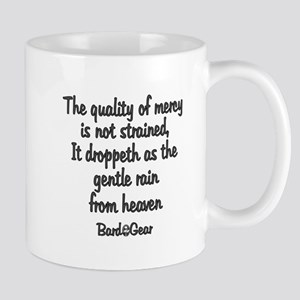Quality of Mercy Mug
