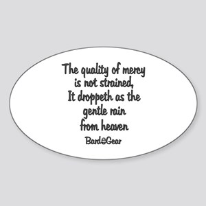 Quality of Mercy Oval Sticker
