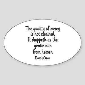 Quality of Mercy Oval Sticker
