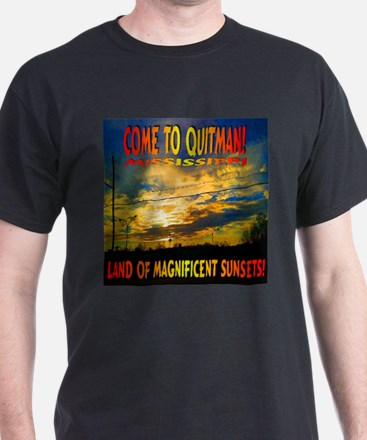 Come to Quitman, MS T-Shirt