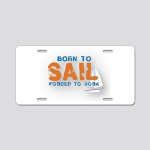 Born to Sail Aluminum License Plate