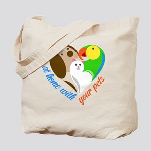 at home with your pets Tote Bag