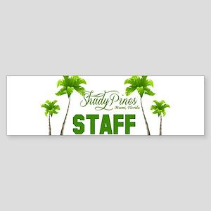 Shady Pines Staff Bumper Sticker