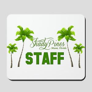 Shady Pines Staff Mousepad