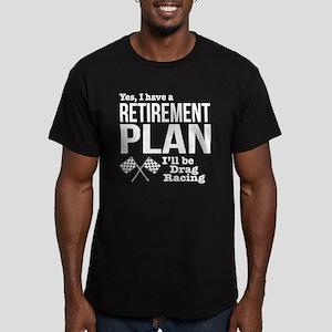 Retirement Plan Drag Racing T-Shirt