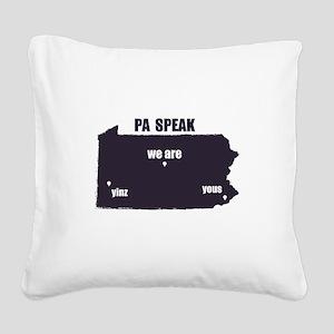 PA Speak Square Canvas Pillow