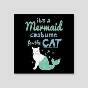 "Modern Family Mermaid Cat Square Sticker 3"" x 3"""