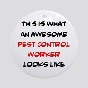 awesome pest control worker Round Ornament
