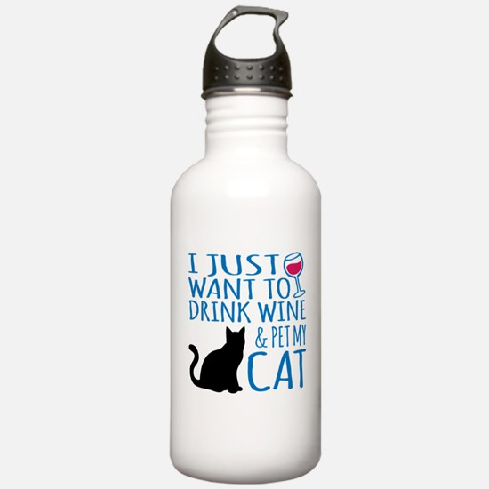 Drink Wine and Pet My Water Bottle