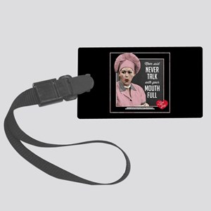 Talk with Mouth Full Large Luggage Tag