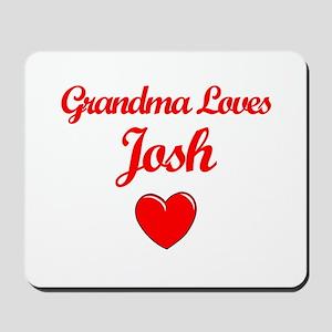 Grandma Loves Josh Mousepad