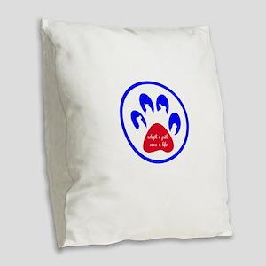 adopt a pet - save a life Burlap Throw Pillow