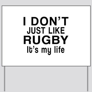 Rugby It Is My Life Yard Sign