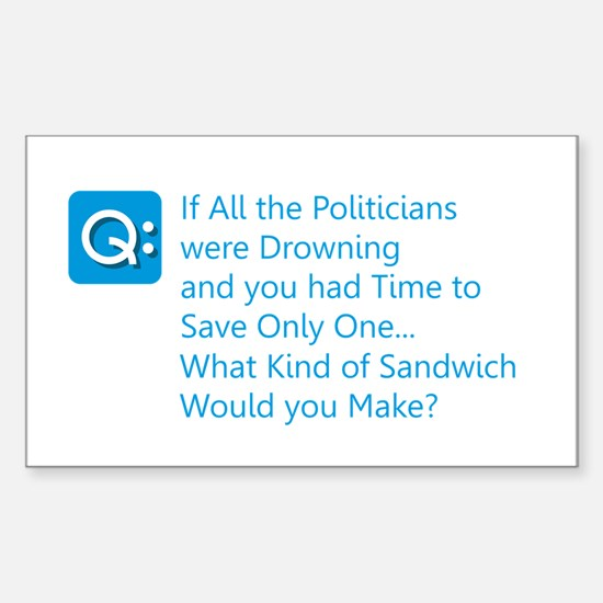 Politician Sandwich Decal