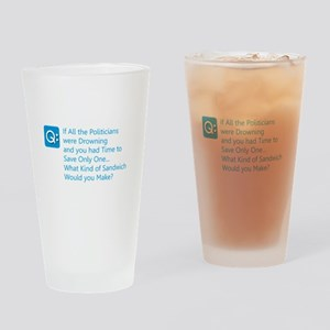 Politician Sandwich Drinking Glass