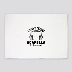 I didn't choose Acapella 5'x7'Area Rug
