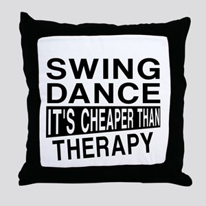 Swing Dance It Is Cheaper Than Therap Throw Pillow