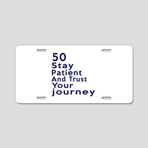 Awesome 50 Birthday Designs Aluminum License Plate