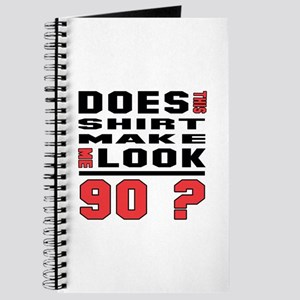 Does This make me look 90 ? Journal
