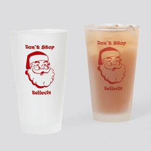 DON'T STOP BELIEVIN Drinking Glass