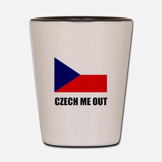 Czech Me Out Shot Glass