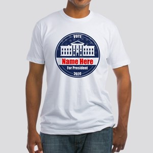 Vote for President 2020 Personalize Fitted T-Shirt