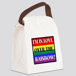 Im in Love Over the Rainbow! Canvas Lunch Bag
