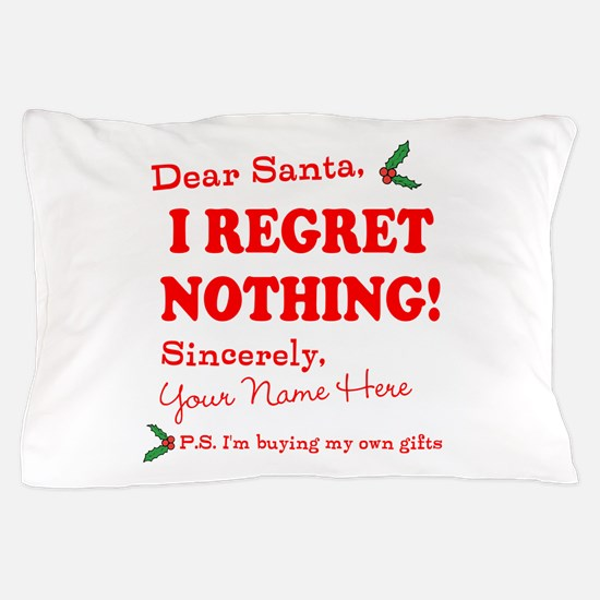 Dear Santa Claus Pillow Case