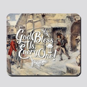 God Bless Us Every One! Mousepad