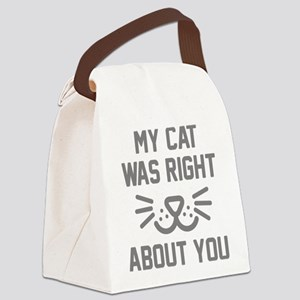 My Cat Was Right Canvas Lunch Bag