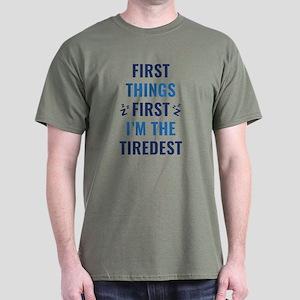 I'm The Tiredest Dark T-Shirt