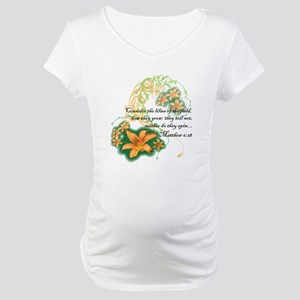 Lilies of the Field Maternity T-Shirt