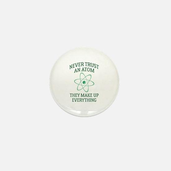 Never Trust An Atom Mini Button