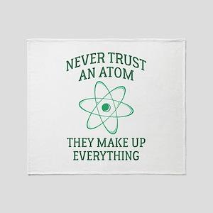 Never Trust An Atom Stadium Blanket