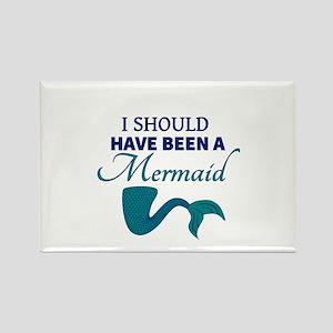 I Should Have Ben a Mermaid Magnets