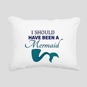 I Should Have Ben a Mermaid Rectangular Canvas Pil